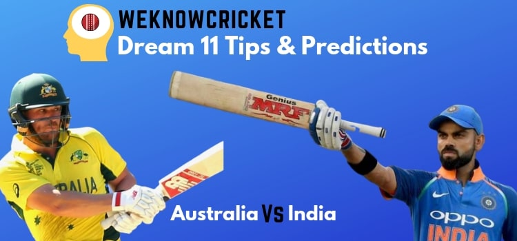 India Vs Australia 5th odi 2019 Dream 11 Team