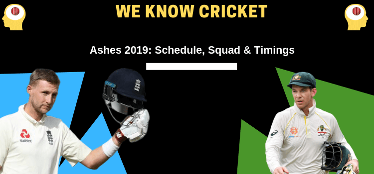 Ashes 2019 Squad, Schedule, and venue