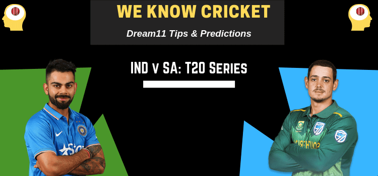 WeKnowCricket's IND v SA 2nd T20I Dream 11 Predictions Today