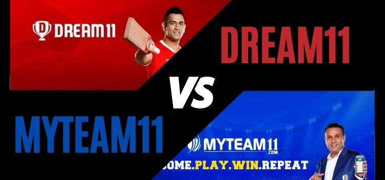 Dream11 vs myteam11: which oone is better in 2020